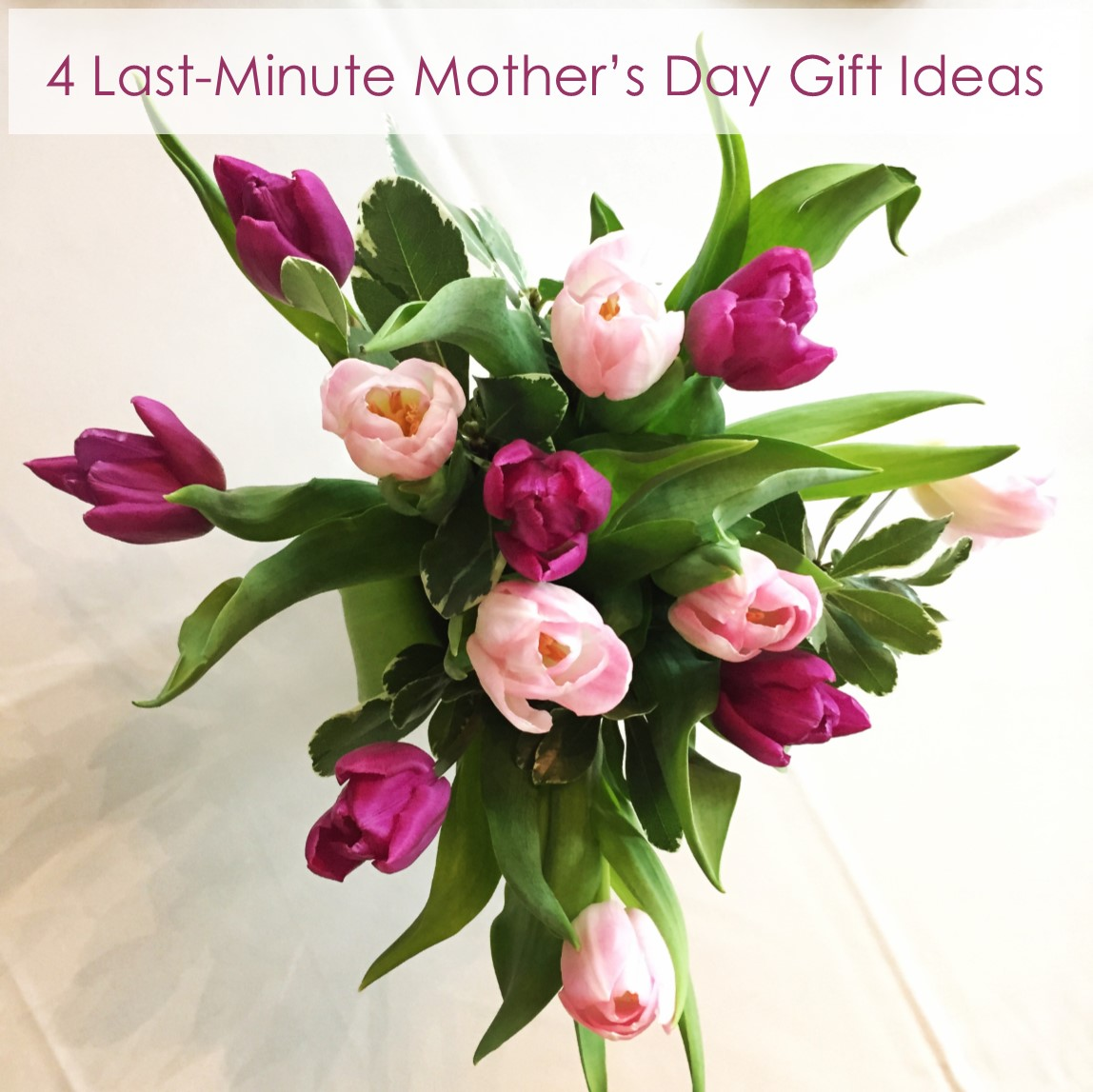 Four Last Minute Mother 39 S Day Gift Ideas Gramercy Mansion